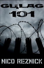 Gulag 101 Paperback by Nico Reznick
