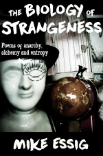 The Biology of Strangeness by Mike Essig Paperback Edition